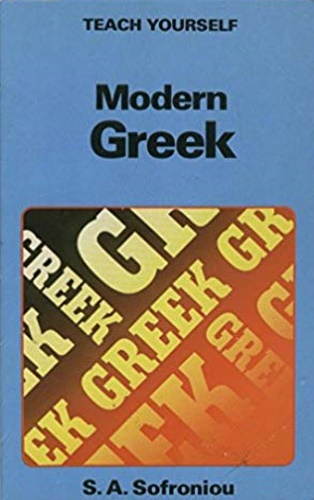 Sofroniou, S. A.. - Teach Yourself Modern Greek.