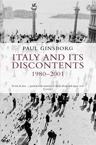 Ginsborg, Paul. - Italy and its Discontents 1980-2001.