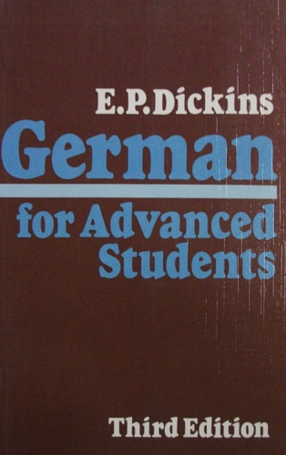 Dickins, Eric Paul. - German for Advanced Students.