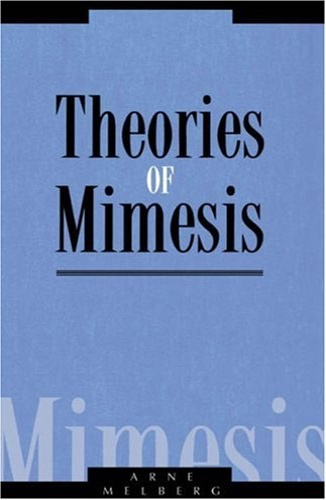 Melberg, Arne. - Theories of MImesis.