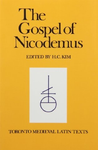 Kim, H. C. (ed.). - The Gospel of Nicodemus.