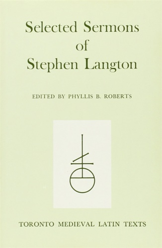 Roberts, Phyllis B. (ed.) - Selected Sermons of Stephen Langton.