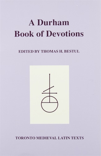 Bestul, Thomas H. (ed.) - A Durham Book of Devotions.