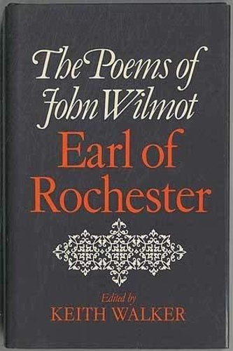 Wilmot, John. - The Poems of John Wilmot, Earl of Rochester.