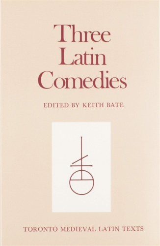 Bate, Keith (ed.). - Three Latin Comedies.