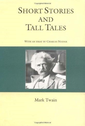 Twain, Mark. - Short Stories and Tall Tales.