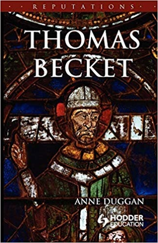 Duggan, Anne. - Thomas Becket.