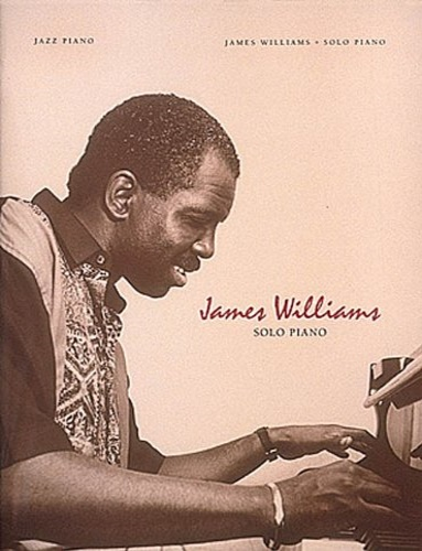 James Williams. - James Williams. Solo piano.