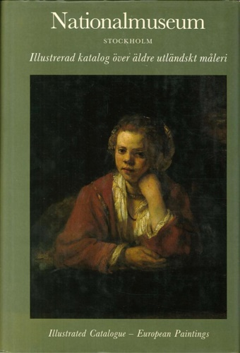 Catalogo del Museo: - Nationalmuseum Stockholm. Illustrerad katalog över äldre utländskt maleri. Illustrated catalogue-European paintings