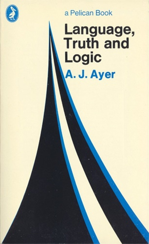Ayer, A. J. - Language, Truth and Logic.