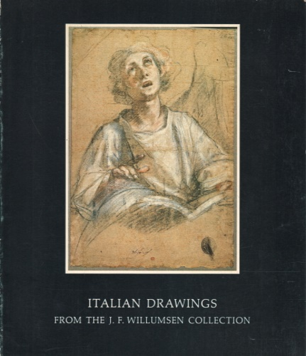 Catalogo della Mostra: - Italian Drawings in The J. F. Willumsen Collection.