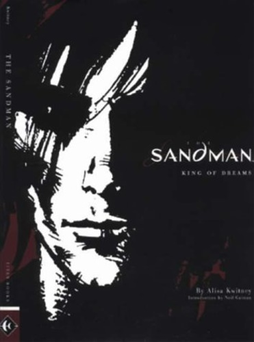 Kwitney, Alisa. - Sandman: King of Dreams.