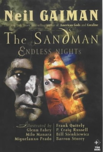 Gaiman, Neil. - The Sandman: Endless Nights.