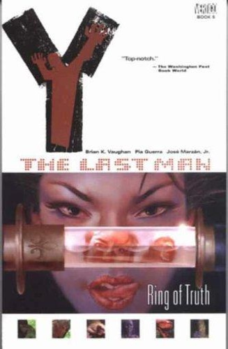 Vaughan, Brian K. . Guerra, Pia. Marzan Jr, José. - Y: The Last Man Vol. 5 - Ring of Truth.