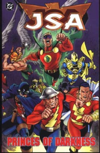 Goyer, David S. . Johns, Geoff. Kirk, Leonard. Cha - Jsa : Princes of Darkness.