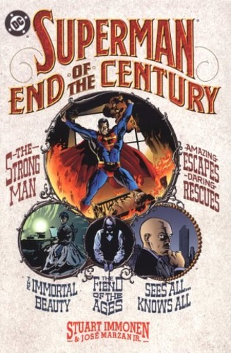 Immonen, Stuart. Marzan Jr, Jose. - Superman: End of the Century.