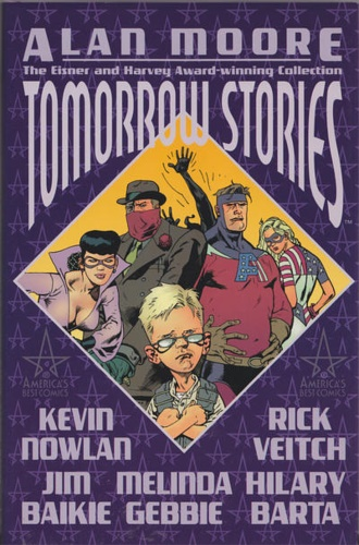 Moore, Alan. Nowlan, Kevin. - Tomorrow Stories: Book 1.