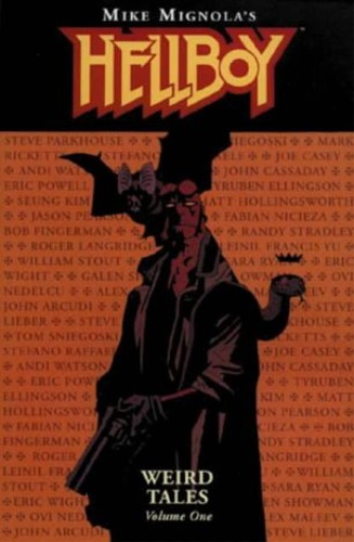Mignola, MIke. - Hellboy: Weird Tales.