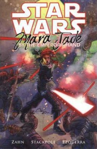 Zahn, Timothy. Stackpole, Michael A. . Ezquerra, C - Star Wars: Mara Jade - By the Emperor's Hand.
