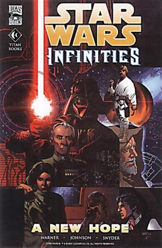 Warner, Chris. - Star Wars - Infinities: New Hope.