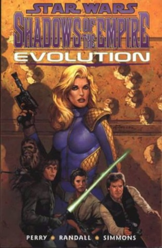 Perry, Steve. Simmons, Tom. Randall, Ron. - Star Wars: Shadows of the Empire - Evolution.
