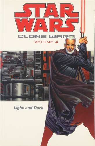 Ostrander, John. Duursema, Jan. Parsons, Dan. - Star Wars - The Clone Wars: Light and Dark. Vol. 4.
