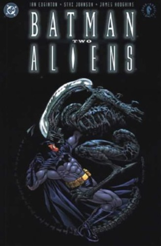 Edginton, Ian. Johnson, Staz. - Batman/Aliens 2.