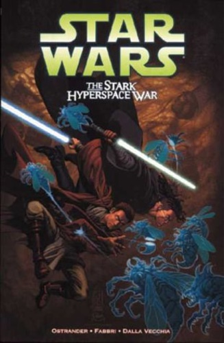 Ostrander, John. Dalla Vecchia, Christian. Fabbri, - Star Wars: The Stark Hyperspace War.