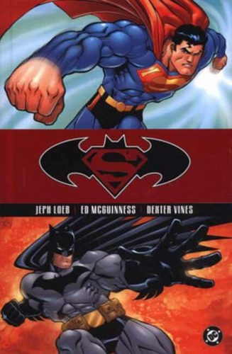 Loeb, Jeph. McGuinness, Ed. Vines, Dexter. - Superman/Batman: Public Enemies. Vol. 1.