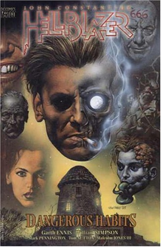 Ennis, Garth. Simpson, Will. Pennington, Mark. Sut - Hellblazer: Dangerous Habits.