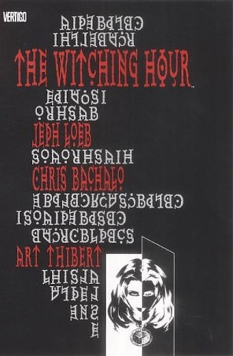Loeb, Jeph. Bachalo, Chris. - The Witching Hour.