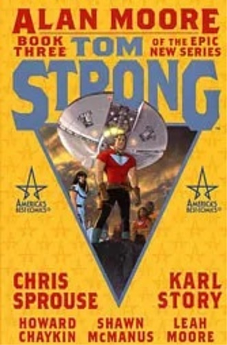 Moore, Alan. Sprouse, Chris, Story Karl. - Tom Strong: Book 3 (Titan Edition).