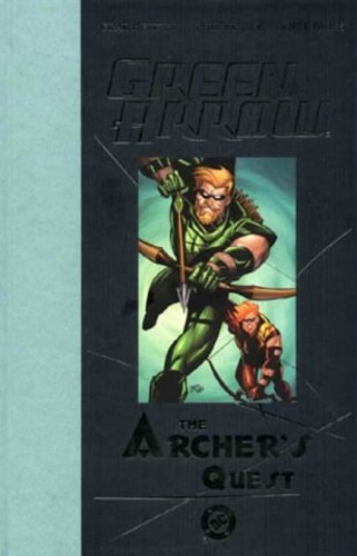 Meltzer, Brad. Hester, Phil. Parks, Ande. - Green Arrow: Archer's Quest.