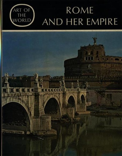 Kähler,H. - Rome and her Empire.