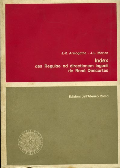 Armogathe,J.R. Marion,J.L. - Index des Regulae ad directionem ingenii de René Descartes.